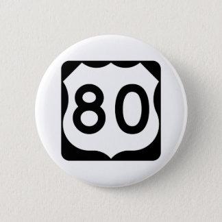 Badge Rond 5 Cm Signe de l'itinéraire 80 des USA