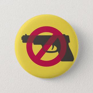 Badge Rond 5 Cm Signe de symbole d'Anti-Arme à feu d'Anti-Violence