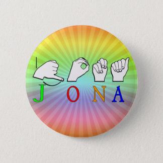 BADGE ROND 5 CM SIGNE NOMMÉ DE JONA ASL FINGERSPELLED