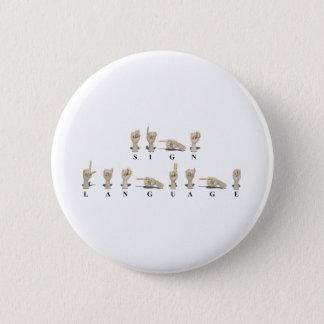 Badge Rond 5 Cm SignLanguageAmeslan062511