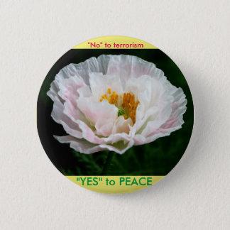 """Badge Rond 5 Cm Simplement état """"oui"""" à la paix"""