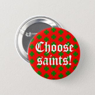 Badge Rond 5 Cm Slogan de Saints_Aplenty (édition de Noël #2)