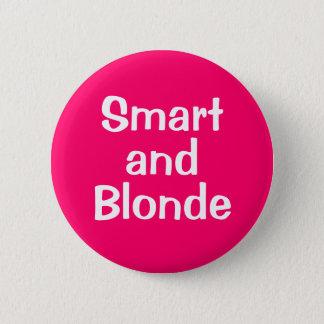 Badge Rond 5 Cm Smart et blonde