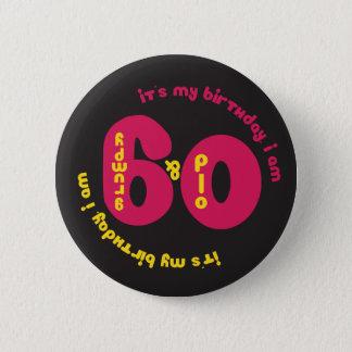 Badge Rond 5 Cm soixantième Bouton d'anniversaire - vieux et