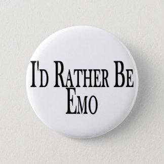 Badge Rond 5 Cm Soyez plutôt Emo