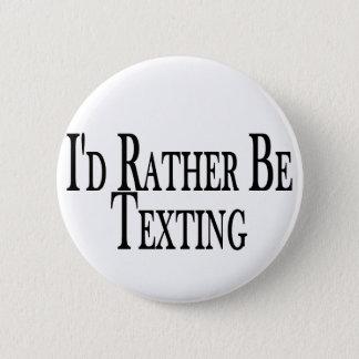Badge Rond 5 Cm Soyez plutôt service de mini-messages