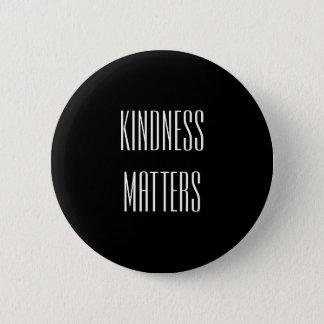 Badge Rond 5 Cm Sujets de gentillesse
