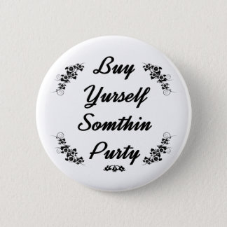 Badge Rond 5 Cm Sumthin de yurself d'achat de plouc purty