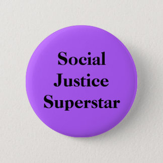 Badge Rond 5 Cm Superstar de justice sociale