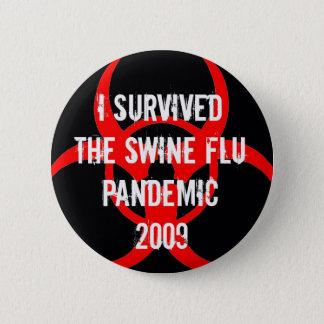 Badge Rond 5 Cm Survivant universel de grippe de PORCS - NOIR