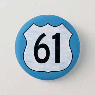 Badge Rond 5 Cm U.S. Signe d'itinéraire de la route 61