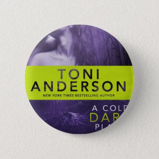 Badge Rond 5 Cm Un bouton FONCÉ FROID d'ENDROIT