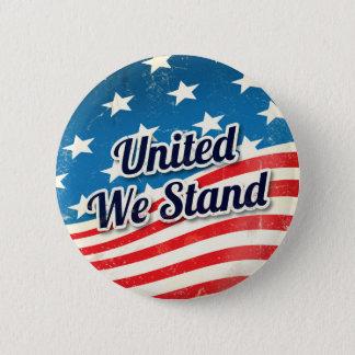 Badge Rond 5 Cm Uni nous nous tenons vintages