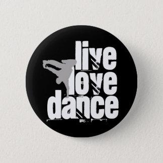 Badge Rond 5 Cm Vivant, amour, danse