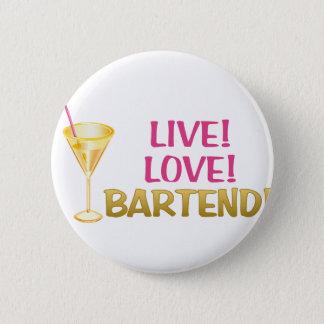 Badge Rond 5 Cm Vivant ! Amour ! Tenez le bar !