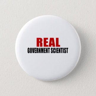 BADGE ROND 5 CM VRAI SCIENTIFIQUE DE GOUVERNEMENT