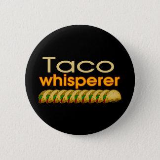 Badge Rond 5 Cm Whisperer de taco