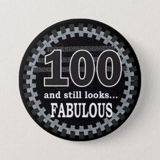 Badge Rond 7,6 Cm 100 et semble toujours fabuleux - le 100th