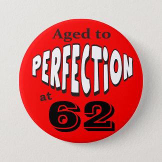 Badge Rond 7,6 Cm Âgé à l'anniversaire de l'ÂGE | de la perfection |