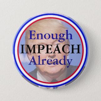 Badge Rond 7,6 Cm Assez déjà, attaquent le bouton de Donald Trump