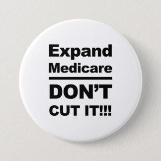 Badge Rond 7,6 Cm Augmentez Assurance-maladie -- Ne la coupez pas