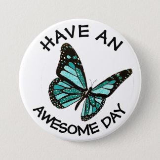Badge Rond 7,6 Cm Ayez un bouton impressionnant de papillon de