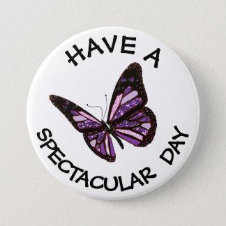 Badge Rond 7,6 Cm Ayez un bouton spectaculaire de papillon de jour