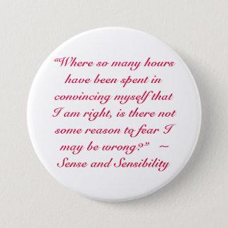 Badge Rond 7,6 Cm Bonne ou fausse citation de Jane Austen