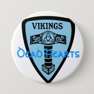 Badge Rond 7,6 Cm Bouton de Viking - romans morts de coeurs