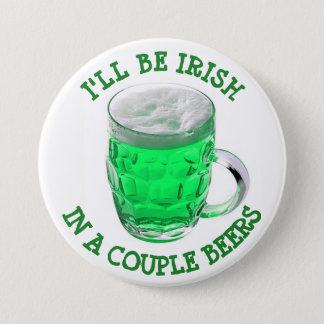 Badge Rond 7,6 Cm Bouton d'humour d'alcool du jour de St Patrick