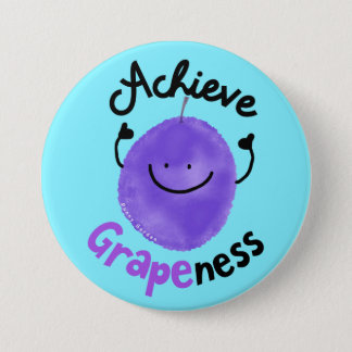 Badge Rond 7,6 Cm Calembour positif de raisin - réalisez Grapeness