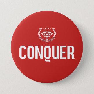 Badge Rond 7,6 Cm Conquérez