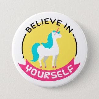 """Badge Rond 7,6 Cm """"Croyez en vous-même"""" l'insigne de licorne"""