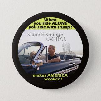 Badge Rond 7,6 Cm Démenti de climat d'Anti-Atout