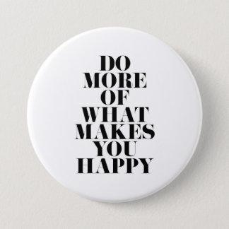 Badge Rond 7,6 Cm Faites-vous la citation de motivation minimale