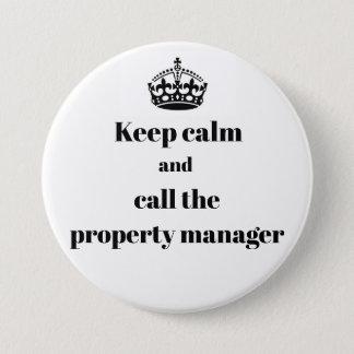 Badge Rond 7,6 Cm Gardez le calme et appelez le gestionnaire