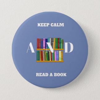 Badge Rond 7,6 Cm Gardez le calme et lisez un bouton de livre