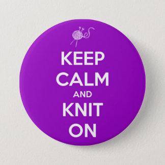 Badge Rond 7,6 Cm Gardez le calme et tricotez sur le bouton de