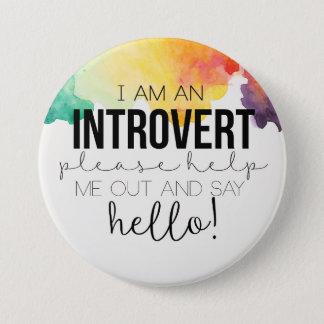 Badge Rond 7,6 Cm Je suis un introverti !