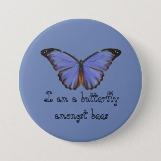 Badge Rond 7,6 Cm Je suis un papillon parmi le PIN d'abeilles