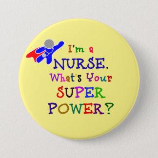 Badge Rond 7,6 Cm Je suis une infirmière. Quelle est la votre