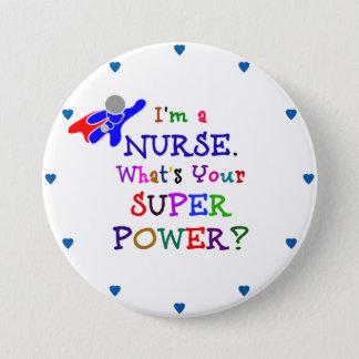 """Badge Rond 7,6 Cm """"Je suis une infirmière. Quelle est la votre"""