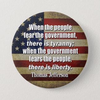 Badge Rond 7,6 Cm Jefferson : Liberté contre la tyrannie