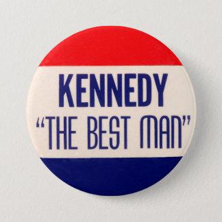 """Badge Rond 7,6 Cm Kennedy """"le meilleur homme """""""