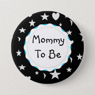 Badge Rond 7,6 Cm La maman à être des étoiles, des lunes et coeur se