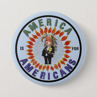 Badge Rond 7,6 Cm L'Amérique est pour des Américains
