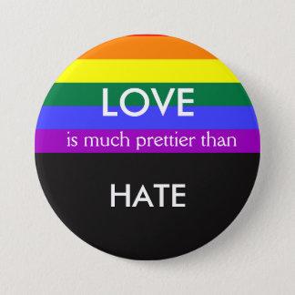 Badge Rond 7,6 Cm L'amour est beaucoup plus joli détestent alors
