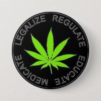 Badge Rond 7,6 Cm Légalisez le bouton de mauvaise herbe