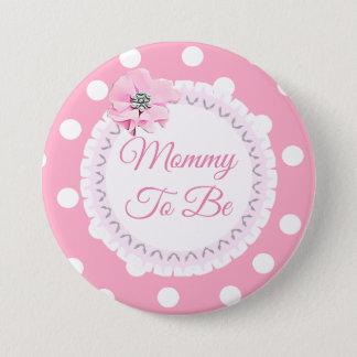Badge Rond 7,6 Cm Maman à être bouton blanc rose de fleur de point