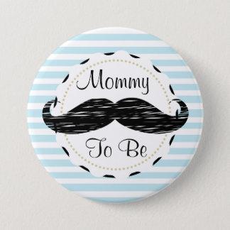 Badge Rond 7,6 Cm Maman de rayures bleues à être baby shower de